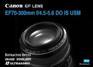 Canon EF 70-300mm f/4.5-5.6 DO IS USM - инструкция по эксплуатации