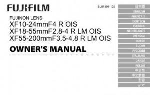 Fujifilm Fujinon Lens XF 10-24mm f/4 R OIS, Fujinon Lens XF 18-55mm f/2.8-4 R LM OIS, Fujinon Lens XF 55-200mm f/3.5-4.8 R LM OIS - инструкция по эксплуатации