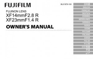 Fujifilm Fujinon Lens XF 14mm f/2.8 R, Fujinon Lens XF 23mm f/1.4 R - инструкция по эксплуатации