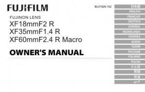 Fujifilm Fujinon Lens XF 18mm f/2 R, Fujinon Lens XF 35mm f/1.4 R, Fujinon Lens XF 60mm f/2.4 R Macro - инструкция по эксплуатации