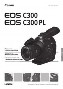 Canon EOS C300, EOS C300 PL - руководство по эксплуатации
