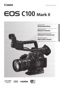 Canon EOS C100 Mark II - инструкция по эксплуатации